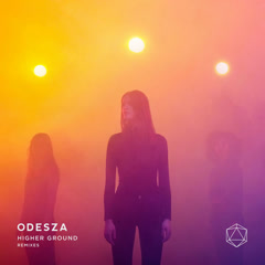 Higher Ground Remixes (EP) - ODESZA