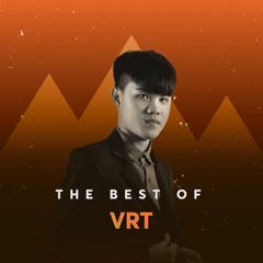 Những Bài Hát Hay Nhất Của VRT - VRT