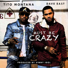 Must Be Crazy (Single)