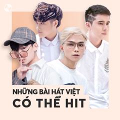 Những Bài Hát Việt Có Thể Hit