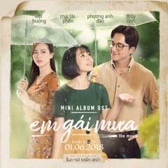 Em Gái Mưa OST - Hương Tràm, Đức Phúc, Vương Anh Tú, Trung Quân Idol