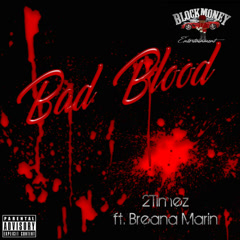 Bad Blood (Single) - 2Timez