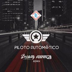 Piloto Automático (Remix) - Snowzy, Febrenza