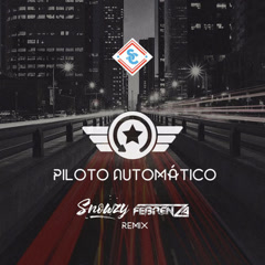Piloto Automático (Remix)
