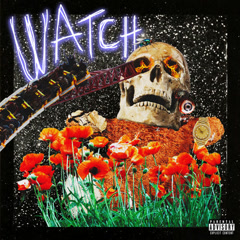 Watch (Single) - Travis Scott
