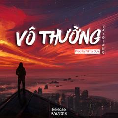 Vô Thường (Single) - Tây Giang, VRT, Duy