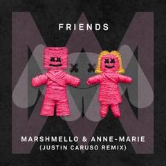 FRIENDS (Justin Caruso Remix) - Marshmello, Anne-Marie