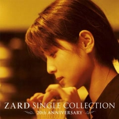 ZARD SINGLE COLLECTION~20th ANNIVERSARY~ CD4 - ZARD