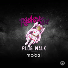 Plug Walk (Mabel Remix) - Rich The Kid, Mabel