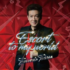 Escort To My World - Toshihiko Tahara