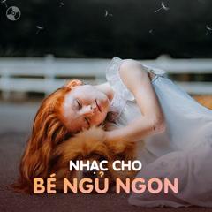 Nhạc Cho Bé Dễ Ngủ - Various Artists