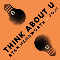 Think About U (Single)