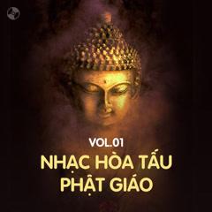 Album Nhạc Hòa Tấu Phật Giáo Vol 1 - Various Artists