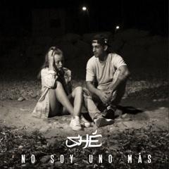 No Soy Uno Más (Single) - Shé