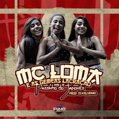 Passinho Do Japonês (Single) - MC Loma E As Gêmeas Lacração
