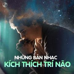 Những Bản Nhạc Kích Thích Trí Não - Various Artists