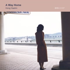 A Way Home - Hong Hae Lim