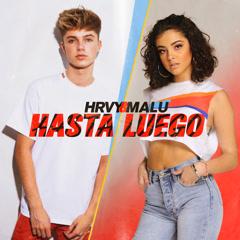 Hasta Luego (Single) - HRVY, Malu Trevejo
