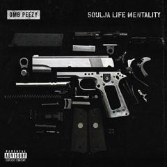 Soulja Life Mentality (Single) - OMB Peezy