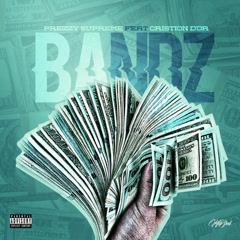 Bandz (Single) - Prezzy Supreme