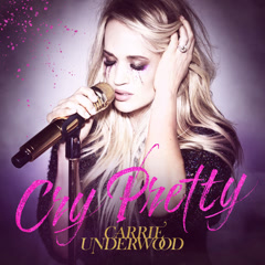 Cry Pretty (Single) - Carrie Underwood