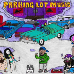 Parking Lot Music - Curren$y