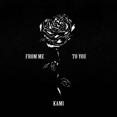 From Me To You (EP) - Kami