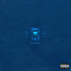 Time Will (Single)