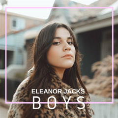 Boys (Single) - Eleanor Jacks