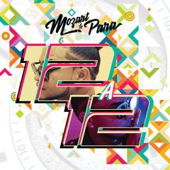 12 A 12 (Single) - Mozart La Para