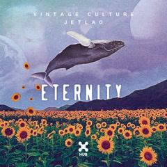 Eternity (Single) - Vintage Culture, Jetlag Music