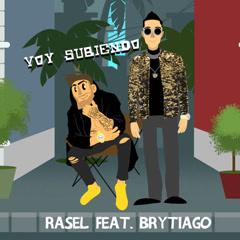 Voy Subiendo (Single) - Rasel