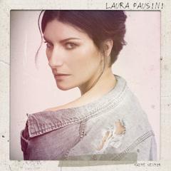 Hazte Sentir - Laura Pausini