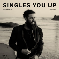 Singles You Up (Stripped) (Single)