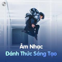 Âm Nhạc Đánh Thức Sáng Tạo - Various Artists