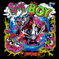 Sick Boy (EP) - The Chainsmokers