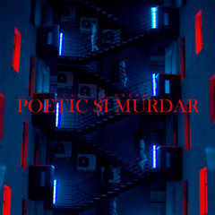 Poetic Si Murdar (Single) - Carla's Dreams