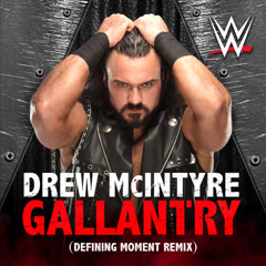 WWE: Gallantry (Drew McIntyre) (Defining Moment Remix)