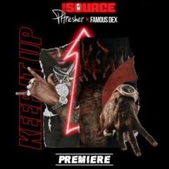 Keep It Up (Single) - PHRESHER