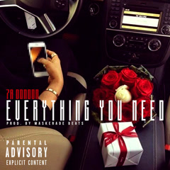 Everything You Need (Single) - 7A DonDon