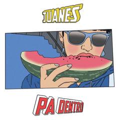 Pa Dentro (Single) - Juanes