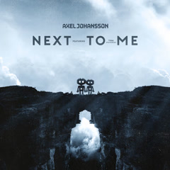 Next To Me (Single) - Axel Johansson