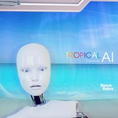 Tropical AI (Single)