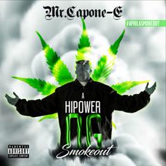 A Hi Power OG Smokeout - Mr. Capone-E