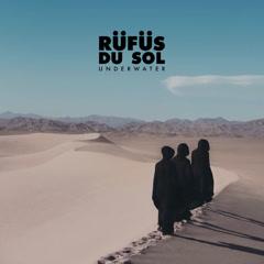 Underwater (Single) - RÜFÜS DU SOL