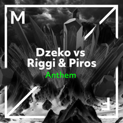 Anthem (Single) - Dzeko, Riggi & Piros