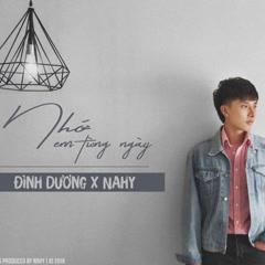 Nhớ Em Từng Ngày (Single) - Đình Dương, NAhy