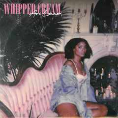 Whipped Cream (Single) - Ari Lennox