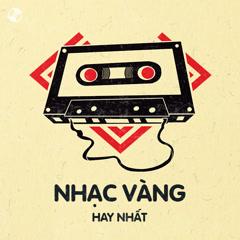 Album Nhạc Vàng Hay Nhất - Various Artists