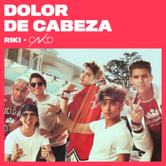 Dolor De Cabeza (Single) - RIKI